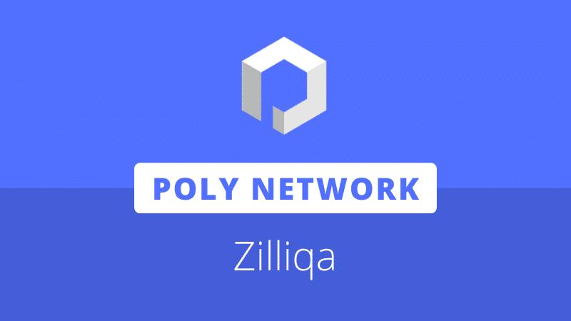 Zilliqa, ZIL, Zilswap, Poly Network