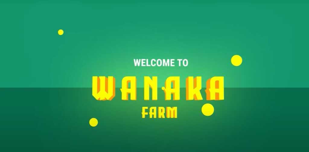 Wanaka nedir, Wanaka Farm, WANA, BSC